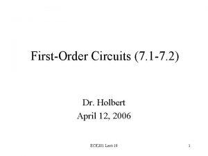 FirstOrder Circuits 7 1 7 2 Dr Holbert