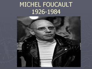 MICHEL FOUCAULT 1926 1984 CONFERENCIA CUARTA Sociedad Disciplinara