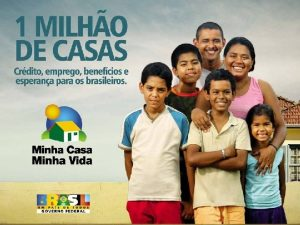 PROGRAMA MINHA CASA MINHA VIDA RURAL 1 OBJETIVO
