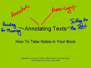 Annotating Texts How To Take Notes in Your