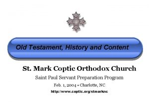 Old Testament History and Content St Mark Coptic