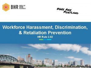 Workforce Harassment Discrimination Retaliation Prevention HR Rule 2