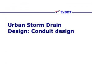 Urban Storm Drain Design Conduit design Sizing Conduit