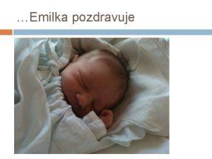 Emilka pozdravuje OTZKY KOLEM ODPOVD NA OTZKY Semin