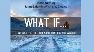 Jaime Deming Jaime 1 demingcms k 12 nc