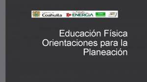 Educacin Fsica Orientaciones para la Planeacin Planeacin y