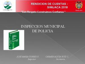 RENDICION DE CUENTAS SIMIJACA 2018 Con Respeto Construimos