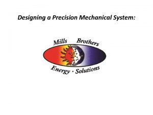 Designing a Precision Mechanical System Referring to local
