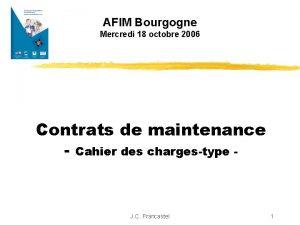 AFIM Bourgogne Mercredi 18 octobre 2006 Contrats de