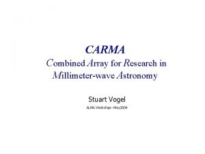 CARMA Combined Array for Research in Millimeterwave Astronomy