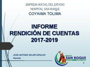 EMPRESA SOCIAL DEL ESTADO HOSPITAL SAN ROQUE COYAIMA