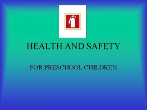 HEALTH AND SAFETY FOR PRESCHOOL CHILDREN MEALTIME MEMORIES