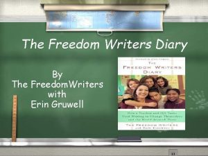 The Freedom Writers Diary By The Freedom Writers