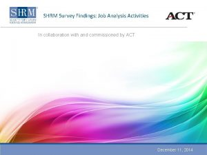 SHRM Survey Findings Job Analysis Activities In collaboration
