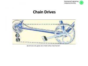 Mechanical Engineering Udayana University Chain Drives Mechanical Engineering