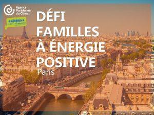 DFI FAMILLES NERGIE POSITIVE Paris Dfi Familles nergie