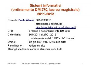 Sistemi informativi ordinamento DM 270 laurea magistrale 2011