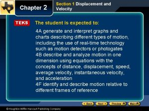 Chapter 2 TEKS Section 1 Displacement and Velocity