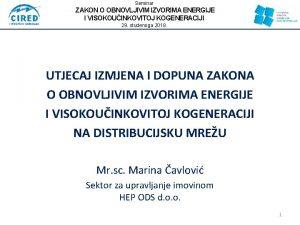 Seminar ZAKON O OBNOVLJIVIM IZVORIMA ENERGIJE I VISOKOUINKOVITOJ