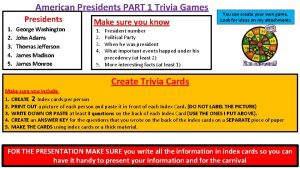 American Presidents PART 1 Trivia Games Presidents 1