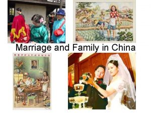 Marriage and Family in China Marriage Law of