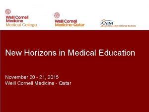 New Horizons in Medical Education November 20 21