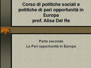 Corso di politiche sociali e politiche di pari