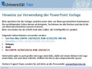 Hinweise zur Verwendung der Power Point Vorlage Bitte
