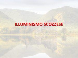 ILLUMINISMO SCOZZESE 1603 GIACOMO VI DI SCOZIA ERA