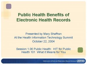 Public Health Benefits of Electronic Health Records Presented