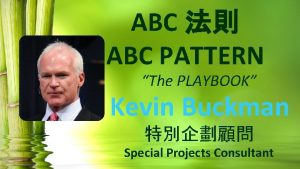 ABC ABC PATTERN The PLAYBOOK Kevin Buckman Special