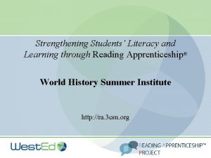 Strengthening Students Literacy and Learning through Reading Apprenticeship