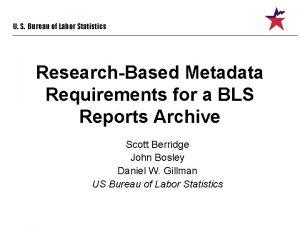 U S Bureau of Labor Statistics ResearchBased Metadata