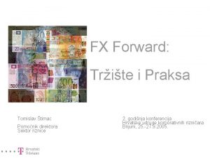 FX Forward Trite i Praksa Tomislav timac Pomonik
