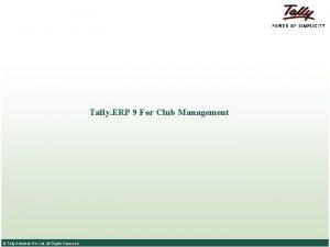 Tally ERP 9 For Club Management Tally Solutions
