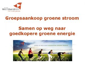 Groepsaankoop groene stroom Samen op weg naar goedkopere