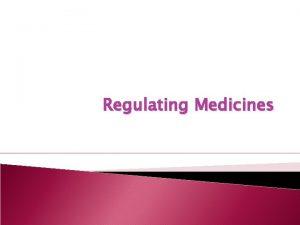 Regulating Medicines Medicines Development Eureka 10 000 substances