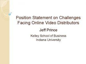Position Statement on Challenges Facing Online Video Distributors
