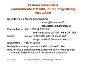 Sistemi informativi ordinamento DM 509 laurea magistrale 2008