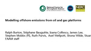 Modelling offshore emissions from oil and gas platforms