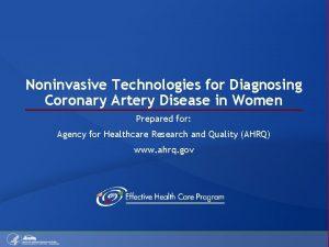 Noninvasive Technologies for Diagnosing Coronary Artery Disease in