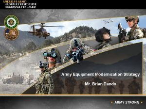 AMERICAS ARMY GLOBALLY RESPONSIVE REGIONALLY ENGAGED UNCLASSIFIED GORT