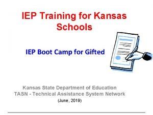 IEP Training for Kansas Schools IEP Boot Camp