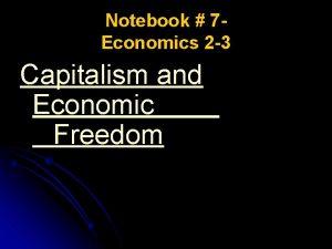 Notebook 7 Economics 2 3 Capitalism and Economic