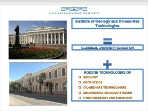 Institute of Geology and OilandGas Technologies q GEOLOGY