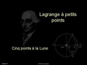 Lagrange petits points Cinq points la Lune 20090217