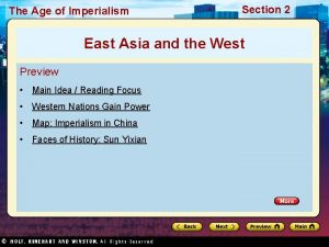 The Age of Imperialism Section 2 East Asia