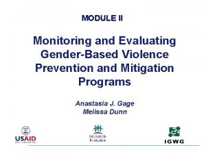 MODULE II Monitoring and Evaluating GenderBased Violence Prevention