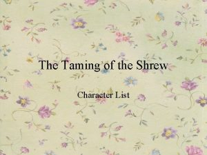 The Taming of the Shrew Character List Katherine