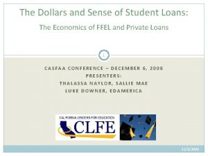 The Dollars and Sense of Student Loans The